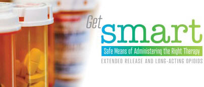 Safe Means of Administering the Right Therapy Extended Release and Long Acting-Opioids - Get SMART ER/LA Banner