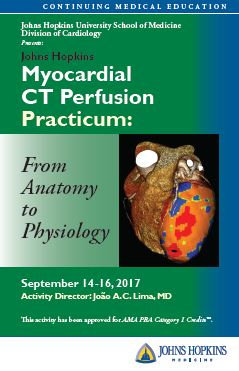 Johns Hopkins Myocardial CT Perfusion Practicum: From Anatomy to Physiology(SEPT 2017) Banner
