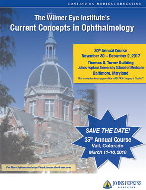 The Wilmer Eye Institute's 30th Annual Current Concepts in Ophthalmology Banner