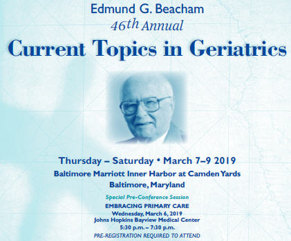 Edmund G. Beacham 46th Annual Current Topics in Geriatrics Banner
