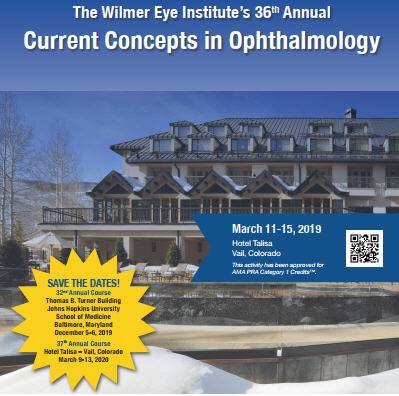 The Wilmer Eye Institute's 36th Annual Current Concepts in Ophthalmology Banner