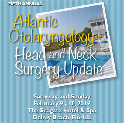 Fifth Annual Atlantic Otolaryngology-Head and Neck Surgery Update Banner
