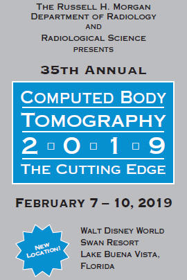 35th Annual Computed Body Tomography 2019: The Cutting Edge