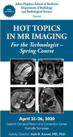 Hot Topics in MR Imaging for the Technologist  - Spring Course Banner
