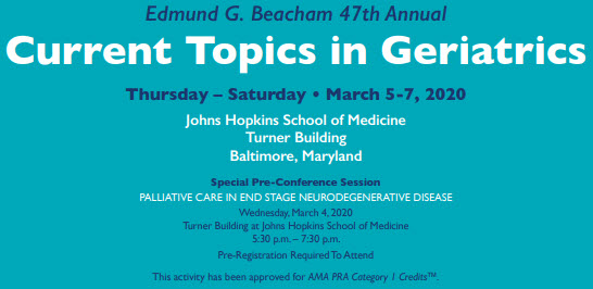 Edmund G. Beacham 47th Annual Current Topics in Geriatrics Banner