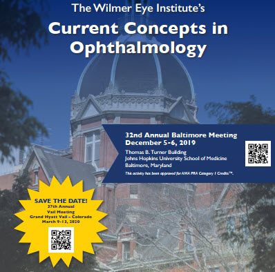 The Wilmer Eye Institute's 32nd Annual Current Concepts in Ophthalmology Banner
