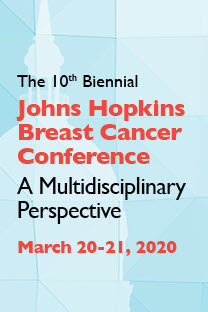 80049924 - Tenth Biennial Johns Hopkins Breast Cancer Conference: A Multidisciplinary Perspective Banner