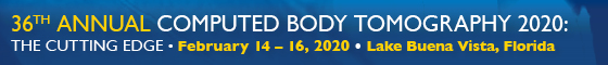 36th Annual Computed Body Tomography 2020:  The Cutting Edge Banner