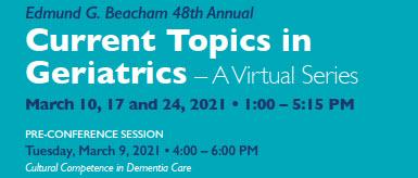 Edmund G. Beacham 48th Annual Current Topics in Geriatrics Banner