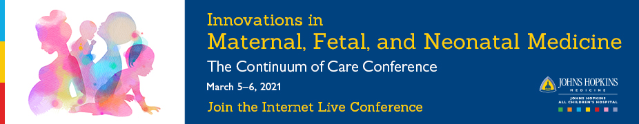 JHACH Innovations in Maternal, Fetal, and Neonatal Medicine: The Continuum of Care Banner