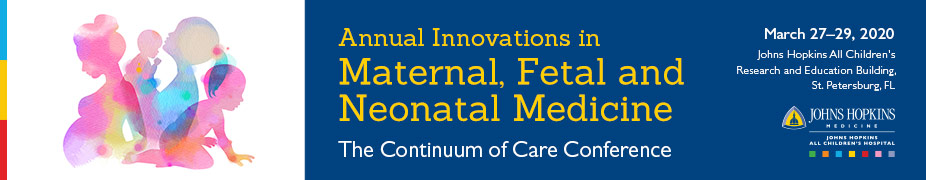 80028094 - Innovations in Maternal, Fetal, and Neonatal Medicine: The Continuum of Care Banner